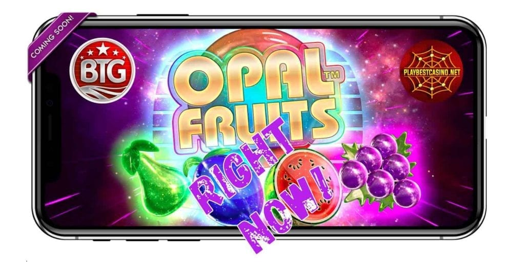 Opal fruits (Big Time Gaming BGT) playbestcasino.net presented in this picture.