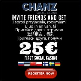 CHANZ First Social Casino! Invite a Friend, Get 25 € shown in the picture.